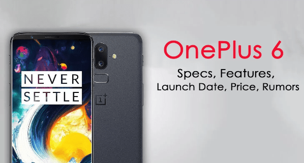 OnePlus 6 release news