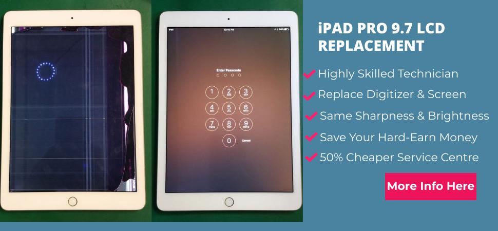 ipad pro 9.7 repair singapore